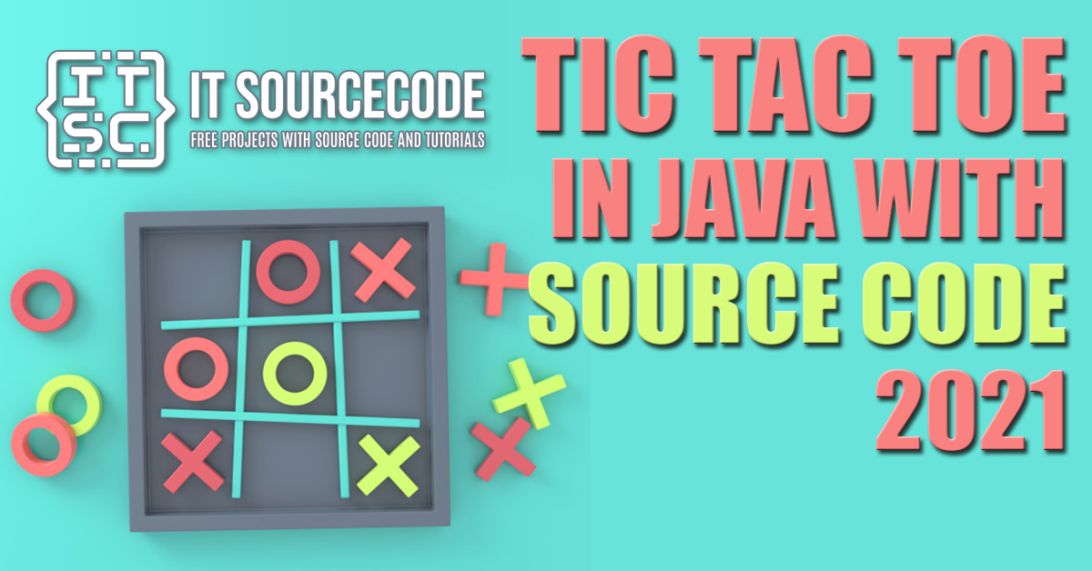 Tic Tac Toe In Java With Source Code