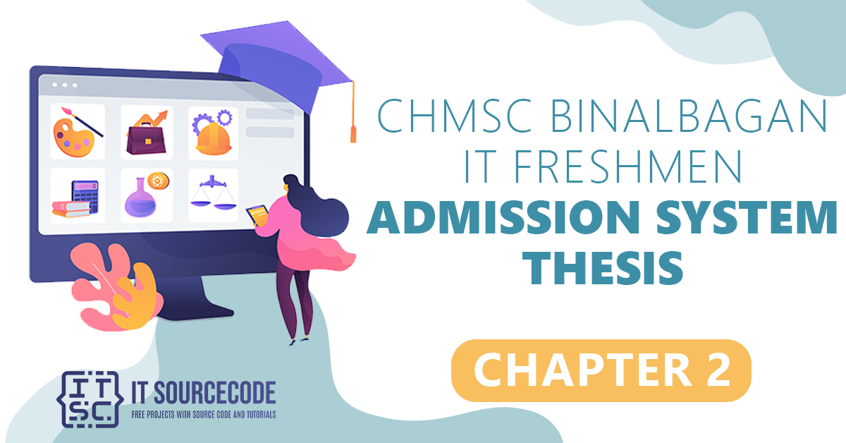 CHMSC Binalbagan IT Freshmen Admission System Thesis Chapter 1
