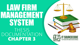 Law Firm Management System Thesis Chapter 3