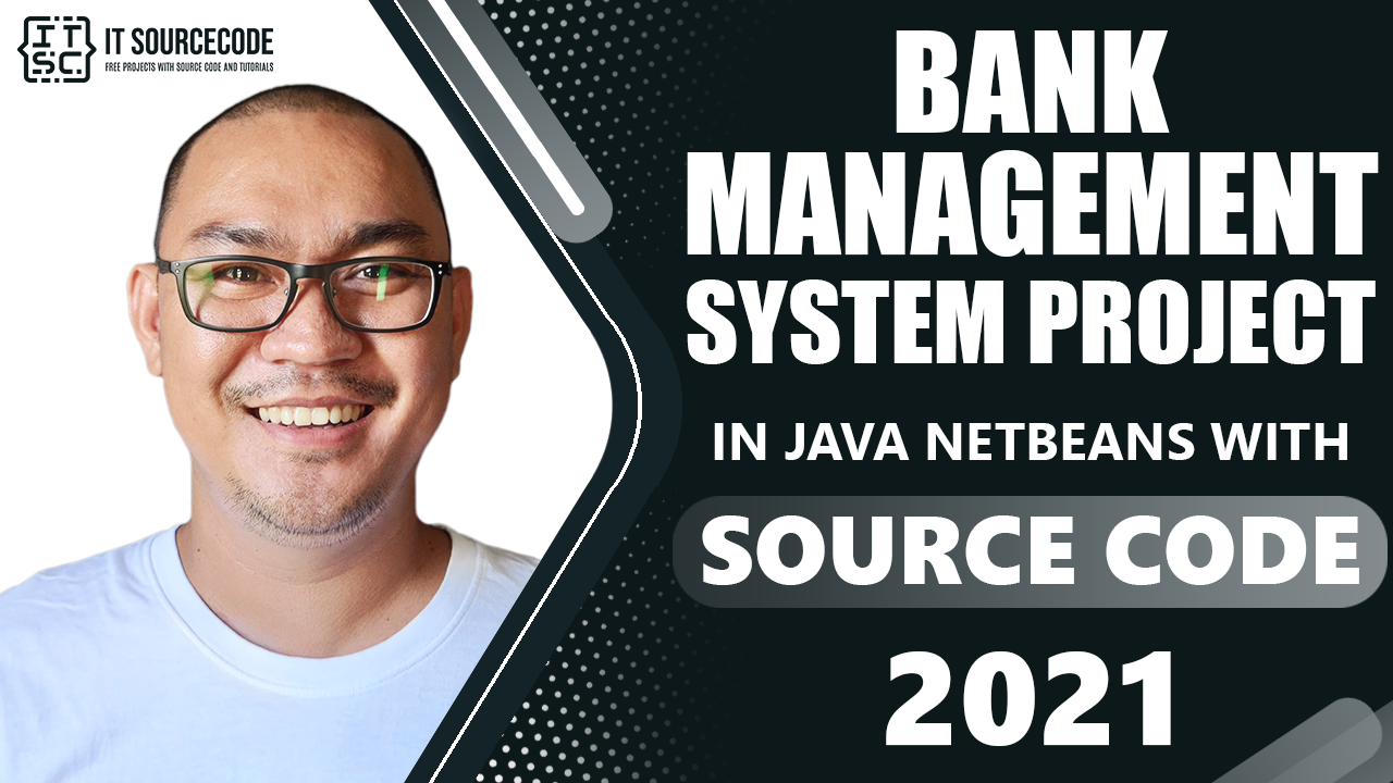 Bank Management System Project in Java Netbeans with Source Code 2021