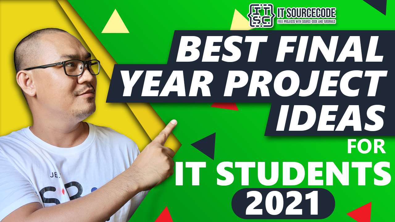 Best Final Year Project Ideas for IT Students