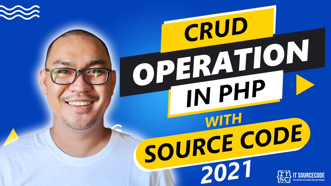 CRUD Operation in PHP with Source Code 2021