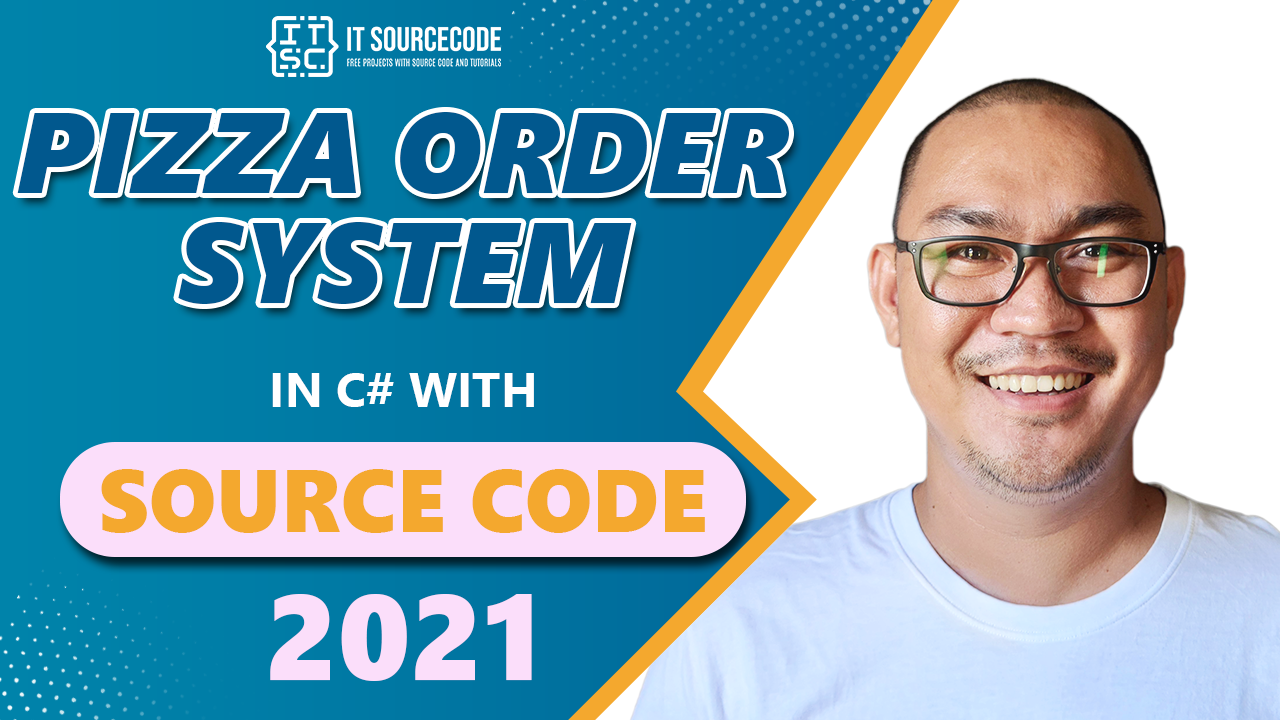 Pizza Order System in C# with Source Code 2021