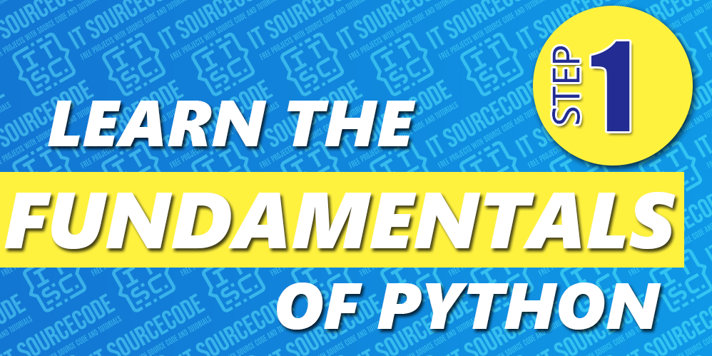 Step 1 - Learn the Fundamentals of Python
