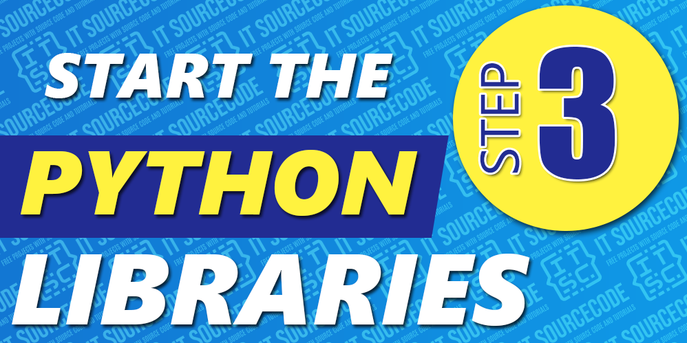 Step 3 Learn the Python Libraries