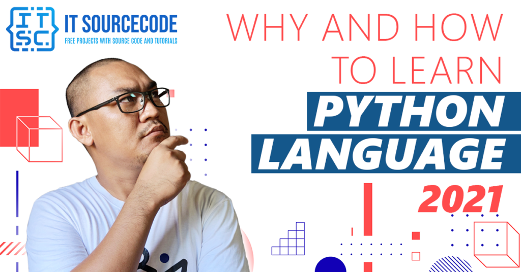 Why and How to Learn Python Language 2021