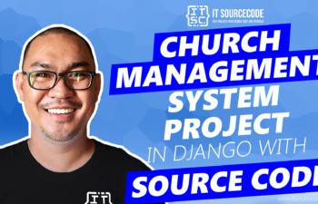 Church Management System Project in Django with Source Code