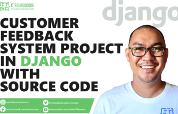 Customer Feedback System Project in Django with Source