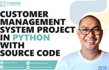 Customer Management System Project In Python With Source Code