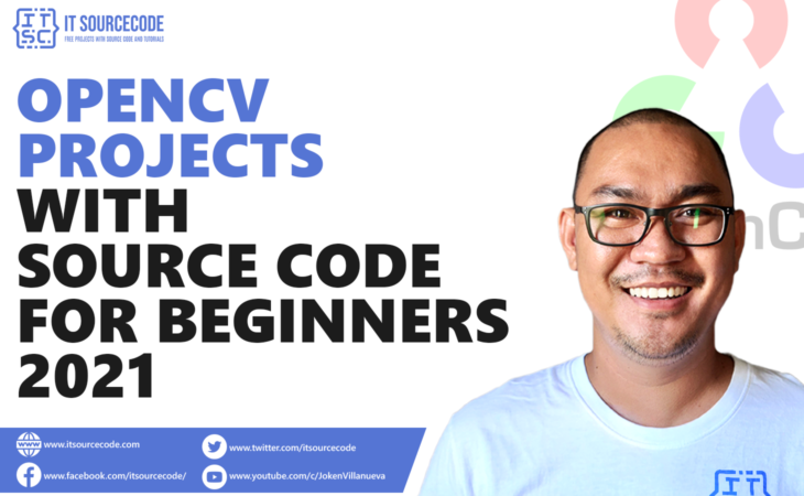 OpenCV Projects with Source Code For Beginners 2021