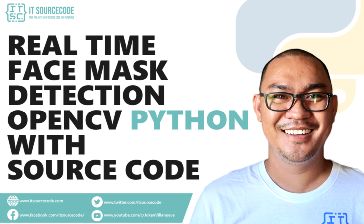 Real-Time Face Mask Detection OpenCV Python With Source Code
