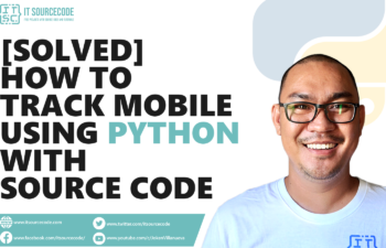 How To Track Mobile Location Using Python With Source Code
