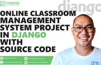 Online Classroom Management System Project in Django with Source Code