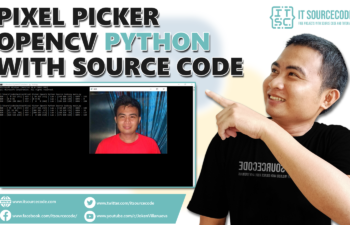 Pixel Picker OpenCV Python With Source Code