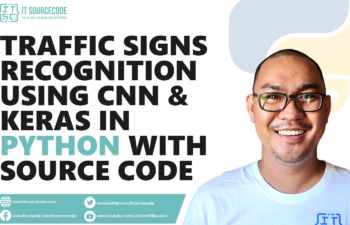 Traffic Signs Recognition Using CNN & Keras In Python With Source Code